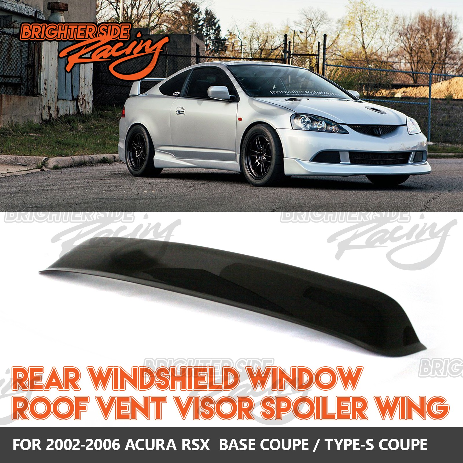 Acura Tl Rear Window Roof Spoiler 700814234898 Vehicles: FITS 02-06 ACURA RSX 1PC REAR WINDOW ROOF VISORS SUN GUARD